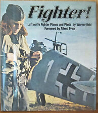 FIGHTER! LUFTWAFFE FIGHTER PLANES & PILOTS by WERNER HELD