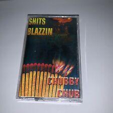 RARE! DJ Chubby Chub Sh#ts Blazzin NYC 90s Hip Hop Rap Cassette Mixtape Tape