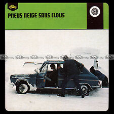 #27.13 LES PNEUS NEIGE SANS CLOUS (Photo : SIMCA 1100) Fiche Auto 1978 Car Card