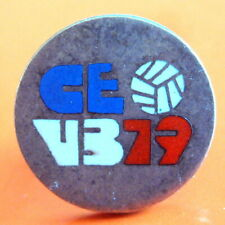 11th EUROPEAN VOLLEYBALL CHAMPIONSHIP FRANCE 1979 PIN