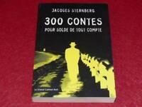 [BIBL.H.& P-J.OSWALD] GRAND CABINET NOIR - JACQUES STERNBERG 300 CONTES... 2002