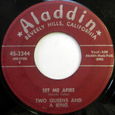 TWO QUEENS & A KING 45 Set Me Afire / Ooh Wee ALADDIN label DOO WOP VOCAL w5605