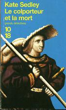 Livre Poche le colporteur et la mort Kate Sedley grands détectives 10/18 1998