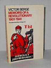 Memoirs of a revolutionary 1901-41 by victor serge An eloquent critic of tyranny