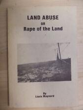 Land abuse, or, Rape of the land by Maynard, Louis