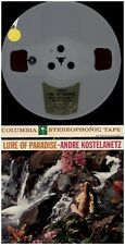 ANDRE KOSTELANETZ Lure Of Paradise 1959 COLUMBIA TWO TRACK REEL TO REEL TAPE