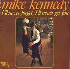 "7"" Mike Kennedy (Los Bravos) – I'll Never Forget // French 1969"