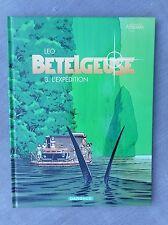 LEO BETELGEUSE TOME 3 L'EXPÉDITION EO ÉTAT NEUF PRÉSENTATION KENYA EN PAGE 49