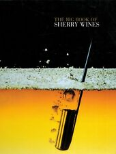 Jerez-Xeres-Sherry, the Big Book of Sherry Wines, Seville Andalucía, in English