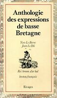 Yves Le Berre & Jean Le Dû - Anthologie des expressions de basse bretagne