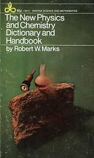 Robert W. Marks THE NEW PHYSICS AND CHEMISTRY DICTIONARY AND HANDBOOK