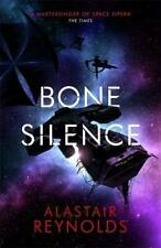 Bone Silence by Alastair Reynolds (author)