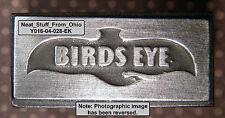 BIRDS EYE (FROZEN FOODS) - LETTERPRESS PRINTER'S BLOCK - RARE / UNUSUAL ITEM