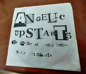 ANGELIC UPSTARTS - THE MURDER OF LIDDLE TOWERS - 7 INCH SINGLE.