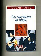 Joseph Joffo #UN SACCHETTO DI BIGLIE # Biblioteca Universale Rizzoli 2002#1A ED.