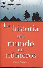 Historia del Mundo En Numeros (Spanish Edition) by Marriot, Emma