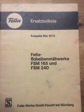 Fella Scheibenmähwerk FSM 165 & 240,  Ersatzeil-Liste von 1975