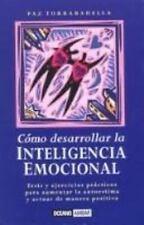 Como Desarrollar La Inteligencia Emocional (Muy Personal) (Spanish Edition)