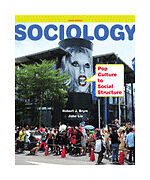 Sociology : Pop Culture to Social Structure by Robert J. Brym and John Lie...