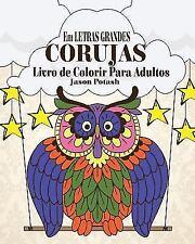 Corujas Livro de Colorir Para Adultos ( Em Letras Grandes) (Paperback or Softbac
