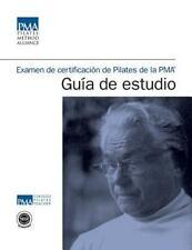 Examen de Certificacion de Pilates de La Pma Guia de Estudio (Paperback or Softb