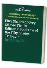 Fifty Shades of Grey (Movie Tie-In Edition): Book One of the Fi... by James, E L