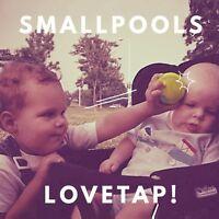 Smallpools - Lovetap [New Vinyl] Digital Download