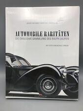 Automobile Raritäten: Die exklusive Sammlung des Ralph Lauren (Gebunden, 2010)