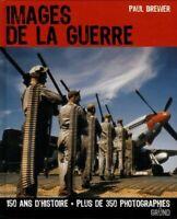 Images de la guerre - Paul Brewer - Livre - 450109 - 2211259