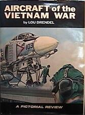 1980 Aircraft of the Vietnam War; a Pictorial Review HCDJ EXCELLENT CONDITION