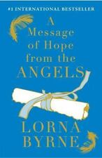 A Message of Hope from the Angels by Lorna Byrne (2012, Hardcover)