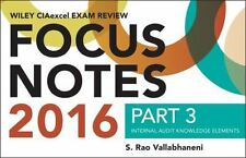 Wiley CIAexcel Exam Review 2016 Focus Notes: Part 3, Internal Audit Knowledge