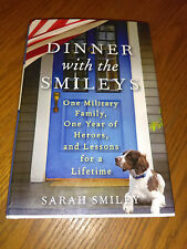 Dinner with the Smileys by Sarah Smiley (2013, Hardcover) First Ed. #sj