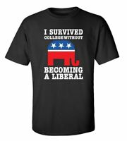 Funny Political Survived College Without Becoming A Liberal Adult Short Sleeve T