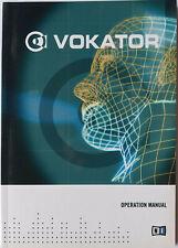Original Owner's Manual Operation Manual Booklet for Native Instruments Vokator.
