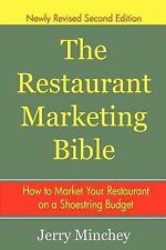 The Restaurant Marketing Bible: How To Market Your Restaurant on a Shoestring Bu