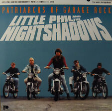 LITTLE PHIL and The NIGHT SHADOWS-Patriarchs Of Garage Rock LP Nuggets Pebbles