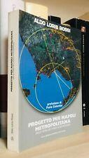 Aldo Loris Rossi Progetti per Napoli metropolitana Mancosu 2014