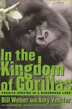 Bill Weber and Amy Vedder~IN THE KINGDOM OF GORILLAS~SIGNED 1ST/DJ~NICE COPY