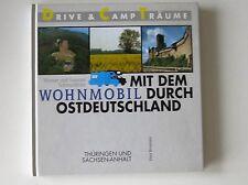 Wohnmobil durch Ostdeutschland, Thüringen Sachsen Anhalt, Drive & Camp Träume