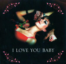 I Love You Baby: 16 Classic Love Songs
