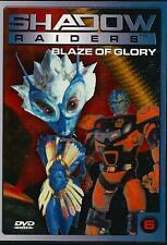 Shadow Raiders 6 - Blaze of Glory / DVD 1699