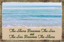 (Sea & Shore) sign,plaque, Gift, vacation, relaxing, sand, beach, wall decor