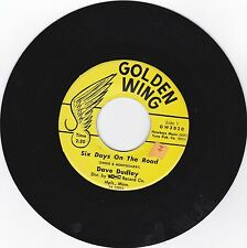 DAVE DUDLEY-GOLDEN WING 3029 COUNTRY ROCK 45 RPM SIX DAYS ON THE ROAD VG++