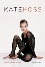 Kate Moss: The Making of an Icon by Salmon, Christian