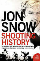 USED (VG) Shooting History: A Personal Journey by Jon Snow