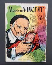 Monsieur Vincent. Bonne presse 1960. TBE