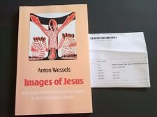 Images of Jesus by Anton Wessels (2012, Paperback)