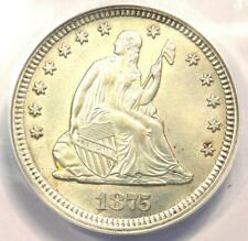 1875 Seated Liberty Quarter 25C Coin - Certified ANACS MS60 Details (UNC)!