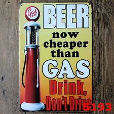 Metal Tin Sign beer cheaper than gas Bar Pub Home Vintage Retro Poster Cafe ART